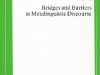 Bridges and Barriers in Metalinguistic Discourse