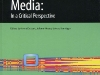 Globalization, Discourse, Media: In a Critical Perspective / Globalisierung, Diskurse, Medien: eine kritische Perspektive