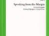 Speaking from the Margin. Global English from a European Perspective